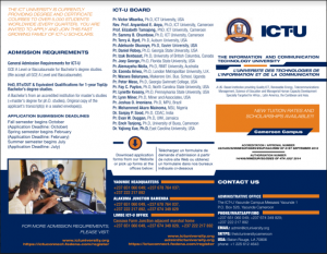 for the spring semester the ict u is accepting gce al and baccalaureate for bachelors degree studies and the good news is that they accept all gce al